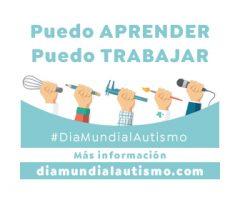 """APNABI Autismo Bizkaia impulsa la campaña """"Puedo aprender. Puedo trabajar"""" para el Día Mundial de Concienciación sobre el Autismo"""